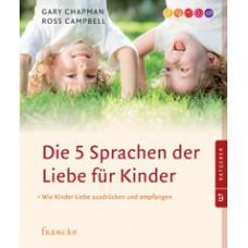 Chapman, Die fünf Sprachen der Liebe für Kinder