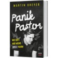 Martin Dreyer: Panik-Pastor