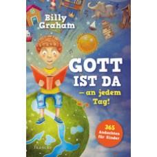 Billy Graham: Gott ist da - an jedem Tag