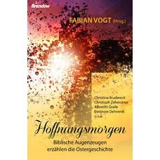 Fabian Vogt (Hrsg.): Hoffnungsmorgen