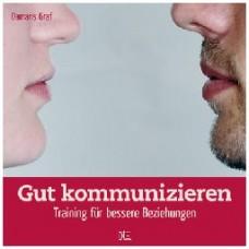 Damaris Graf: Gut kommunizieren