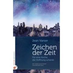 Jean Vanier: Zeichen der Zeit