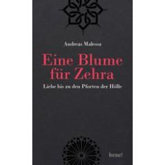 Andreas Malessa: Eine Blume für Zehra