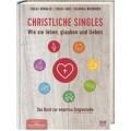 Faix / Künkler / Weddigen: Christliche Singles