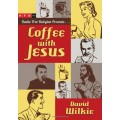 Coffee with Jesus (englisch / english)