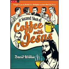 A Second Shot of Coffee with Jesus (englisch / english)