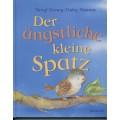 Doney / Hansen, Der ängstliche kleine Spatz