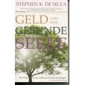 de Silva, Geld und eine gesunde Seele