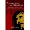 Diekmann, Systemkritik des Meisters