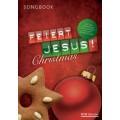 Feiert Jesus! Christmas - Songbook
