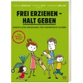 Faix / Müller / Künkler: Frei erziehen - Halt geben