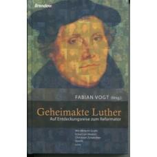 Fabian Vogt (Hrsg.): Geheimakte Luther (Paperback)
