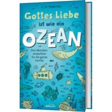 Carsten H. Pedersen: Gottes Liebe ist wie ein Ozean