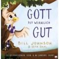 Bill Johnson, Seth Dahl: Gott ist wirklich gut