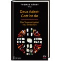 Thomas Härry (Hrsg.): Deus Adest - Gott ist da