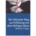 Hagin, Der biblische Weg zur Erfüllung mit dem Heiligen Geist
