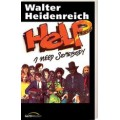 Heidenreich, Help! I need somebody