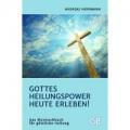 Herrmann, Gottes Heilungspower heute erleben!
