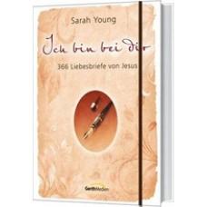 Sarah Young: Ich bin bei Dir (Sonderausgabe)