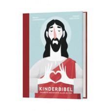 Kinderbibel. Die beste Geschichte aller Zeiten