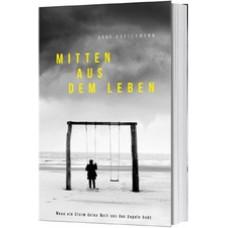 Arne Kopfermann: Mitten aus dem Leben (Buch)