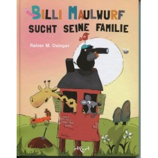 Osinger, Billi Maulwurf sucht seine Familie