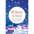 Don Piper: 90 Minuten im Himmel