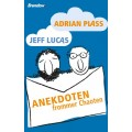 Adrian Plass und Jeff Lucas: Anekdoten frommer Chaoten
