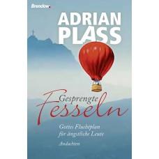 Adrian Plass: Gesprengte Fesseln