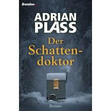 Adrian Plass: Der Schattendoktor