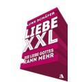 Uwe Schäfer: Liebe XXL