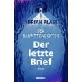 Adrian Plass: Der Schattendoktor (1): Der letzte Brief