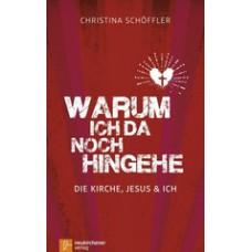 Christina Schöffler: Warum ich da noch hingehe