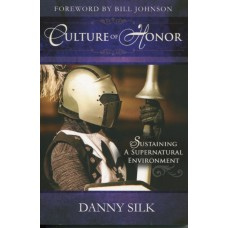Danny Silk, Culture of Honour (english / englisch)