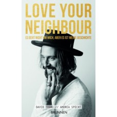 David Togni: Love your Neighbour