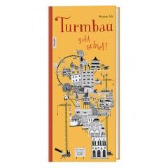 Mirjam Zels: Turmbau geht schief