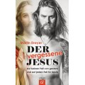 Martin Dreyer: Der vergessene Jesus
