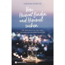 Christina Schöffler:  Vom Heimat finden und Himmel suchen