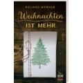 Werner, Weihnachten ist mehr