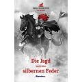 Jan Hanser: Die Jagd nach der silbernen Feder