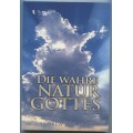 Andrew Wommack, Die wahre Natur Gottes