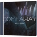 Jesus Culture: Come away