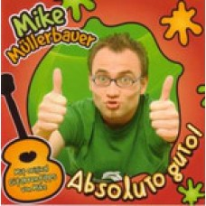 Mike Müllerbauer: Absoluto guto