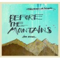 Sarah Brendel: Before the Mountains