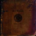 dc Talk: Jesus Freak (Remastered)