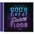 Martin Smith: God's Great Dancefloor Step 002