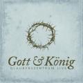 Gott & König - Glaubenszentrum live