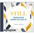 Tomas Sjödin: Still - Warum Ruhe unsere Rettung ist (Hörbuch-MP3)