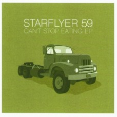 Starflyer 59: Can't stop eating EP