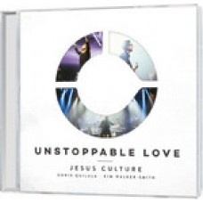 Jesus Culture: Unstoppable Love